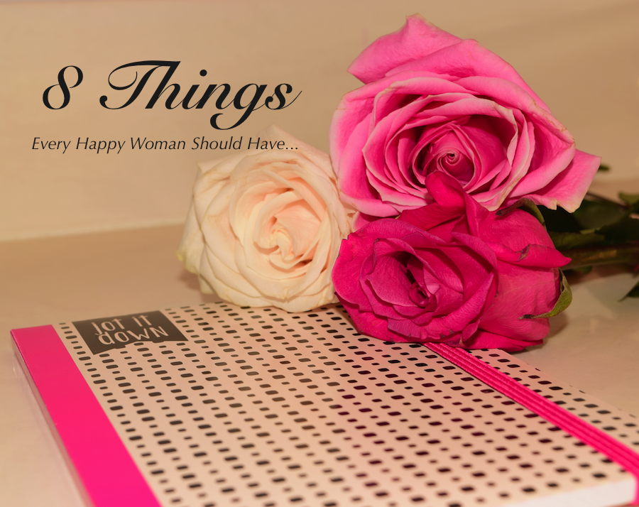 8-Things-Every-Happy-Woman-Should-Have
